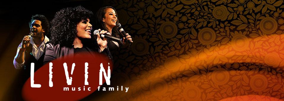 LIVIN Music Family